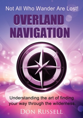 Overland Navigation by Don Russell